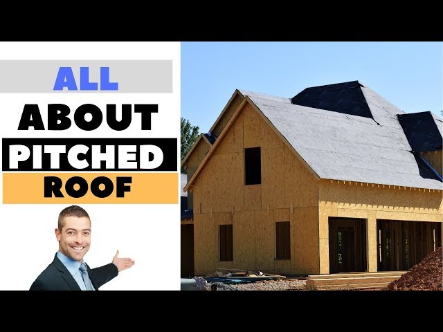 What is a Pitched Roof? Construction of Pitched Rood