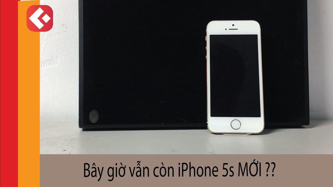 Bây giờ vẫn còn iPhone 5s MỚI ?? - Thật không thể tin được