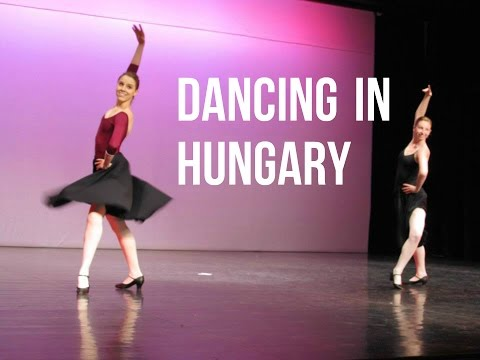 Dancing in Hungary: My Experience (+ Photos!) - TwinTalksBallet