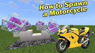 HOW TO SPAWN A MOTORCYCLE | Minecraft PE