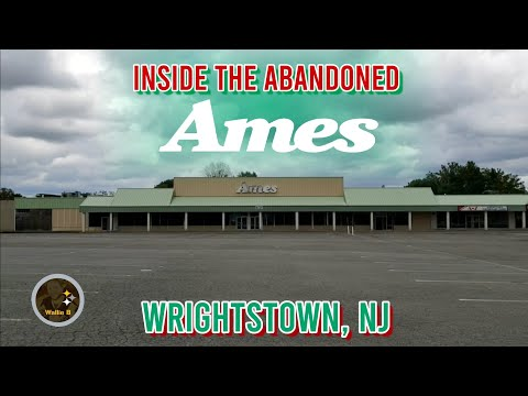 Abandoned Ames Wrightstown, NJ