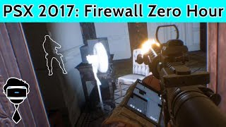 Firewall Zero Hour PSVR Preview | Everything We Learned From PSX 2017