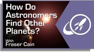 How Do Astronomers Find Other Planets?