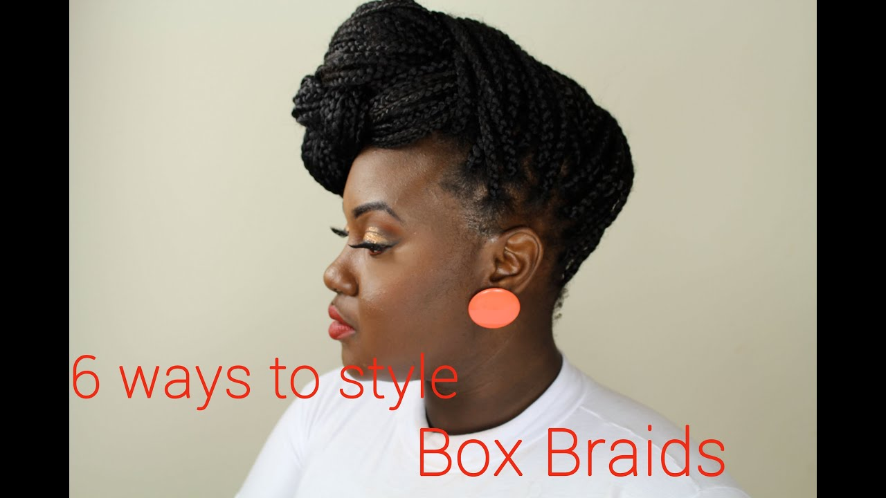 Hair 6 ways to style box braids