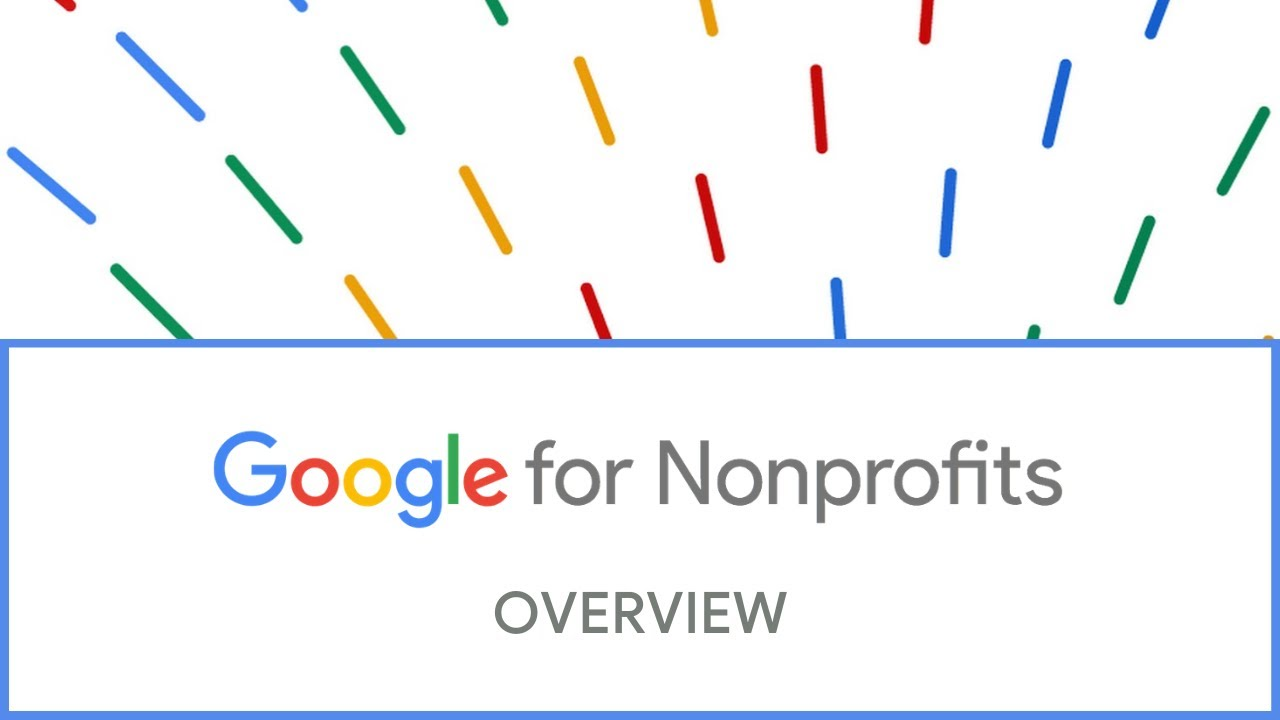 What is Google for Nonprofits?