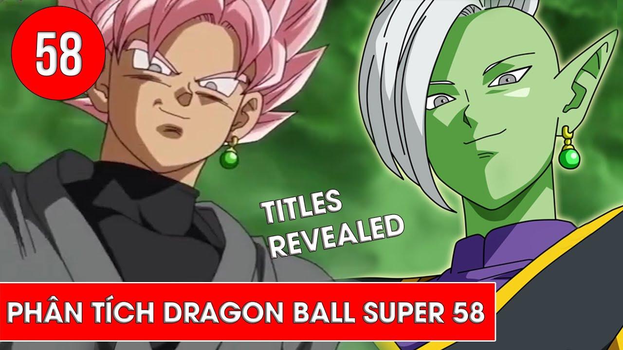 Phân tích Dragon Ball Super - Bảy viên ngọc rồng siêu cấp tập 58