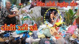 Bị Chửi Xối Xả Khi Thuyết Phục Ông Bà Cụ Trong Căn Nhà Ngập Rác Ở Sài Gòn