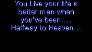 Brantley Gilbert – Halfway To Heaven Video Thumbnail