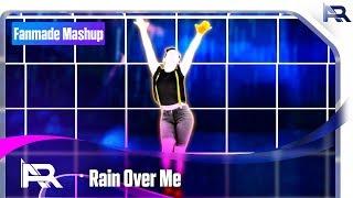 Rain Over Me | AVS Mashup 7 / Just Dance Fanmade Mashup