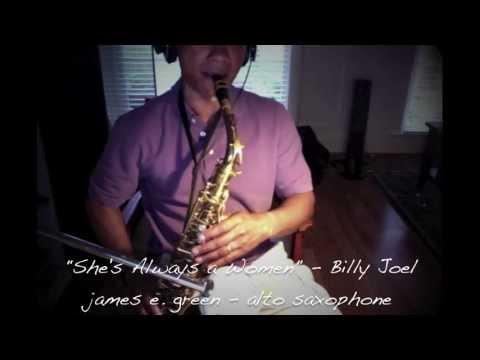 Billy Joel  Shes Always a Women  Alto Saxophone