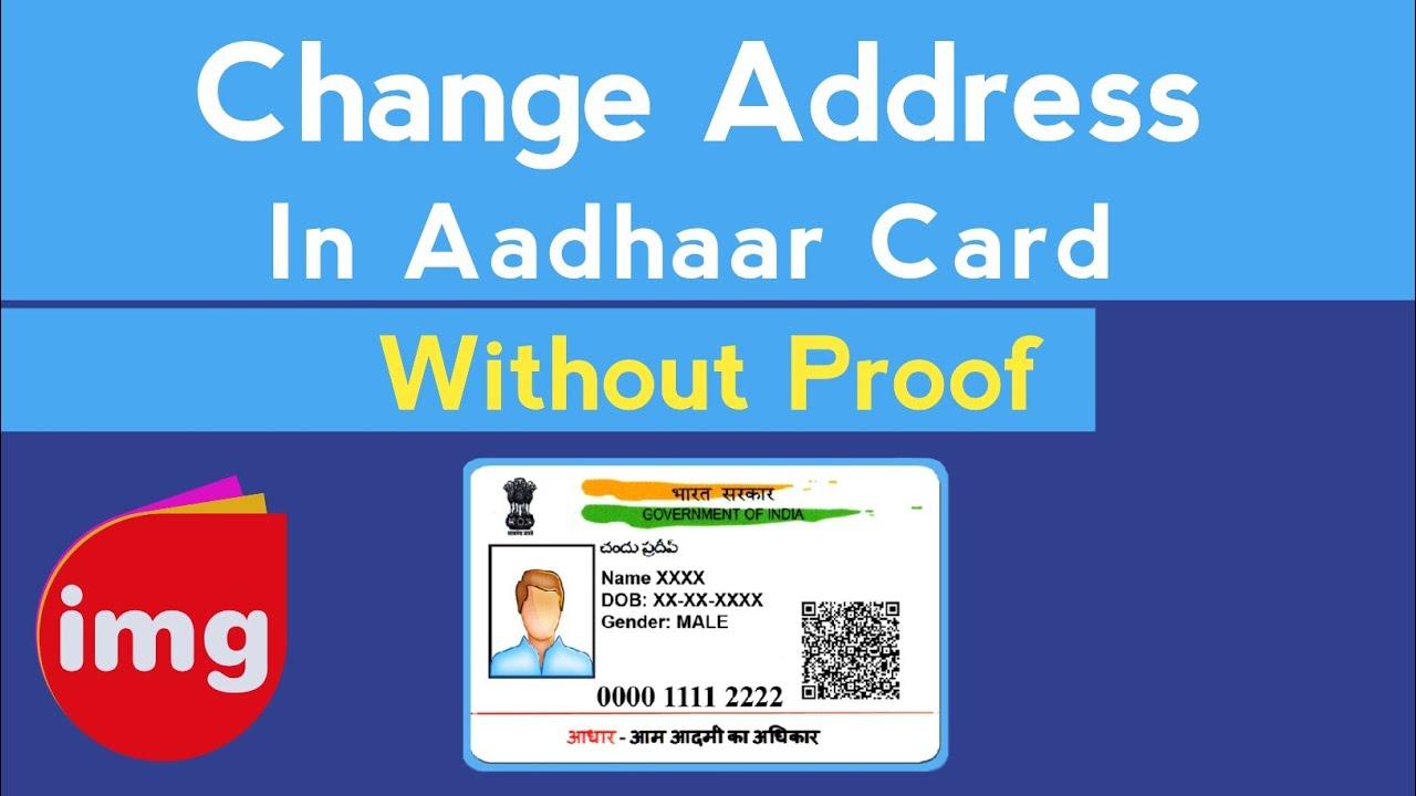 change address in aadhar card without proof bina proof ke