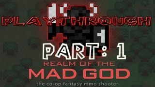 Realm of the Mad God Walkthrough: Part 1 - (PC / Playthrough / Gameplay)