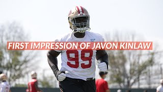 First Impression of Javon Kinlaw at 49ers Training Camp