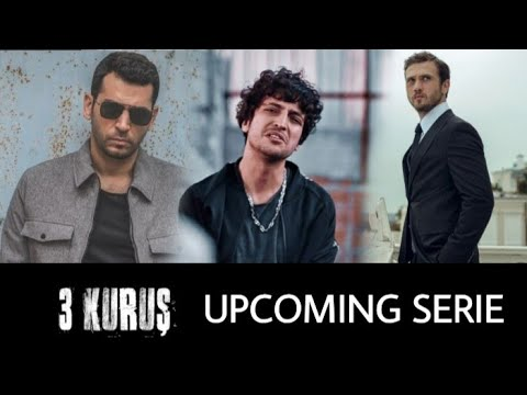 Üç Kuruş (Three Cents) | The serie that will replace Çukur !