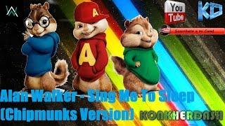 Alan Walker - Sing Me To Sleep (Chipmunks Version)