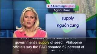 Phát âm chuẩn cùng VOA - Anh ngữ đặc biệt: Philippines Rice Farming (VOA-Ag Rep)
