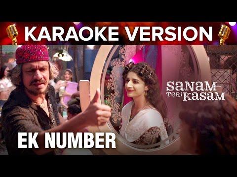 Ek Number | Karaoke Version | Sanam Teri Kasam | Harshvardhan Rane & Mawra Hocane