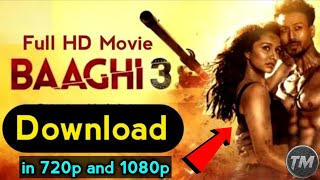 How To Download Baaghi 3 Movie Full Hd 1080p || Baaghi 3 Movie Kaise Download Krain.