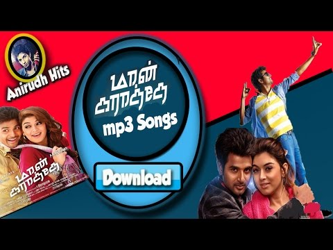 Maan karate Download mp3 Tamil Songs (Watch video song also)