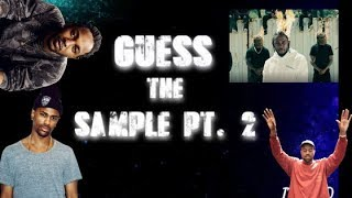 Guess the Sample Pt. 2