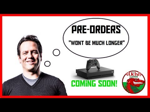 """XBOX ONE X Pre - Orders COMING SOON! """"All Approvals Are Done, Wont Be Much Longer"""" - Phil Spencer"""