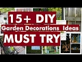 15+ DIY Garden Decorations Ideas - Must Try