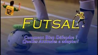Futsal - Comment bien DÉFENDRE ?   Tactique Football