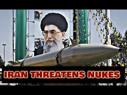 IRAN THREATENS WITH NUKES!