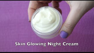 Make Skin Glowing Vitamin E Night Cream for Younger Looking & Gorgeous Skin