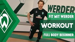 FIT MIT WERDER - FULL BODY BEGINNER WORKOUT | SV Werder Bremen