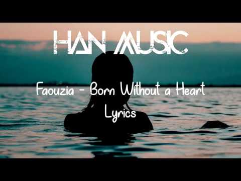 Faouzia Born Without A Heart Lyrics