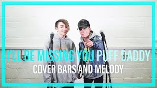 puff daddy ill be missing you bars and melody bgt cover