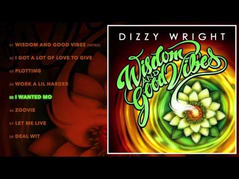 Dizzy Wright - I Wanted Mo (Prod by SDot)