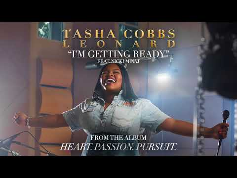 Tasha Cobbs Leonard - I'm Getting Ready ft. Nicki Minaj (Official Audio)