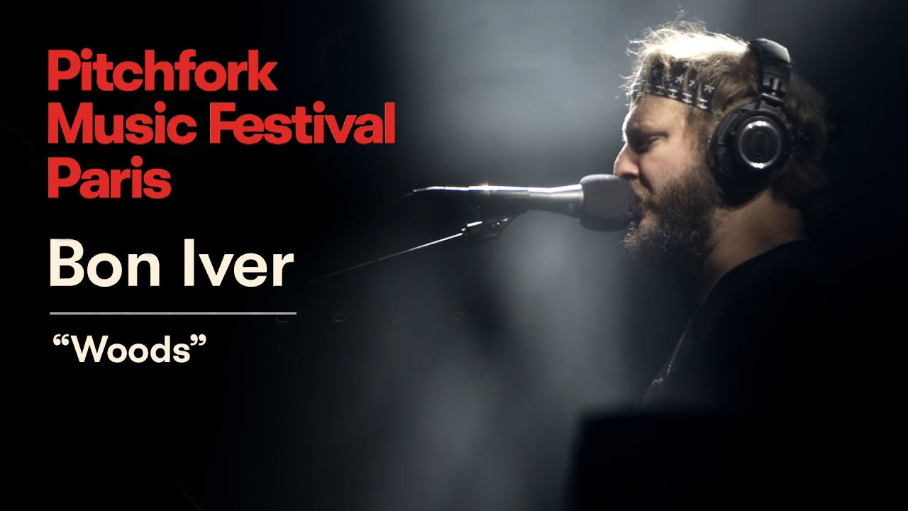 "Bon Iver | ""Woods"" 