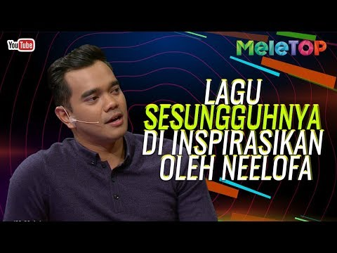 Lagu Sesungguhnya di inspirasikan oleh Neelofa  MeleTOP  Dato&39; Ac Mizal