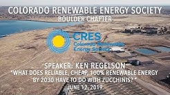 Reliable, Cheap, 100% Renewable Energy by 2030 | Presentation By Ken Regelson
