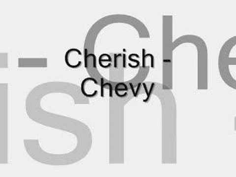 cherish - chevy