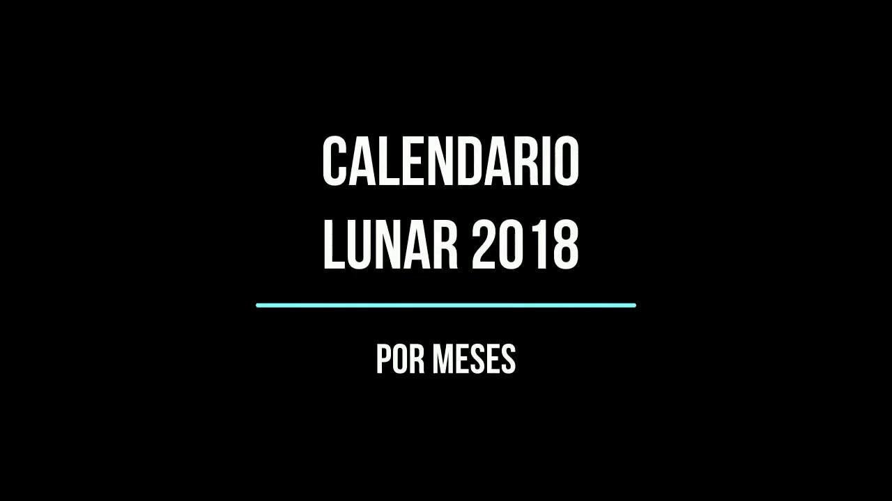 Calendario Lunar 2018 Fases D As Y Visibilidad De La