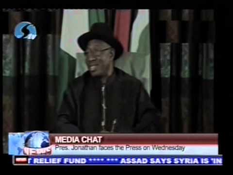 Media Chat: Pres. Jonathan Faces The Press On Wednesday