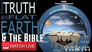 Flat Earth & The Bible 24/7 | Exposing The World's Lies & Celebrating The Truth!
