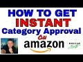 How To Easily Get Approved To Sell In FBA Categories Needing Ungated (When Amazon Makes Them Open)!