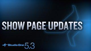 #StudioOne 5.3 - Show Page Updates