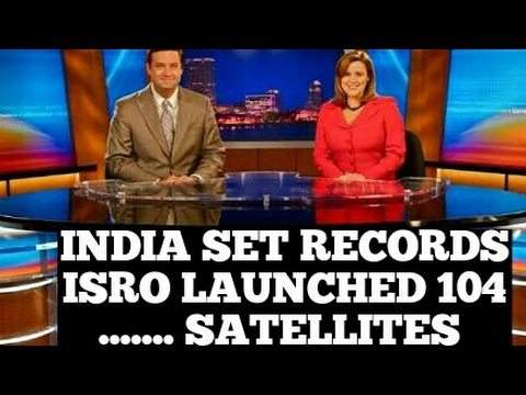 AMERICAN MEDIA PRAISING ISRO FOR 104 SATELLITES LAUNCHED