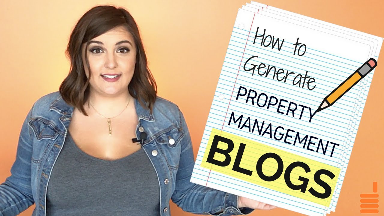 Property Management Blog Topics: How to Generate a Year's Worth of Ideas