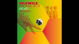Filewile - On The Run (Dub Version)