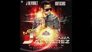 Mix J Alvarez Edition - J Alvarez Noticias
