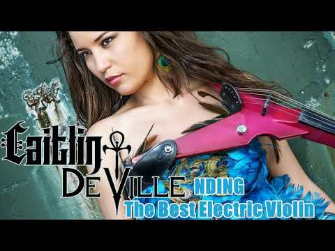 Best Of Electric Violin Cover - [Caitlin De Ville]