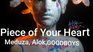 Baixar ||•Piece of Your Heart•|| - Meduza, Alok, GOODBOYS.