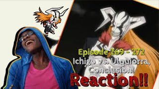 VASTO LORDE ICHIGO KUROSAKI VS. SEGUNDA ETAPA ULQUIORRA CIFER!! Bleach: Episode 269 - 272 REACTION!!